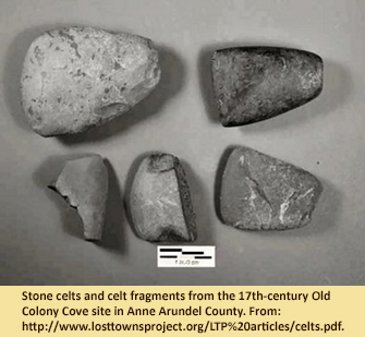Stone celts and celt fragments from the 17th-century Old Colony Cove site in Anne Arundel County