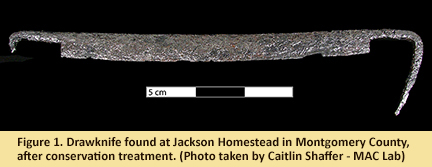 Conserved drawknife found at Jackson Homestead in Montgomery County.