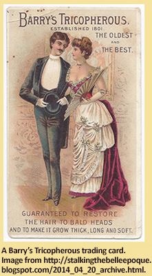 A Barry's Tricopherous trading card.  Image from http://stalkingthebelleepoque.blogspot.com/2014_04_20_archive.html.