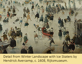 Detail from Winter Landscape with Ice Skaters by Hendrick Avercamp, c. 1608, Rijksmuseum.