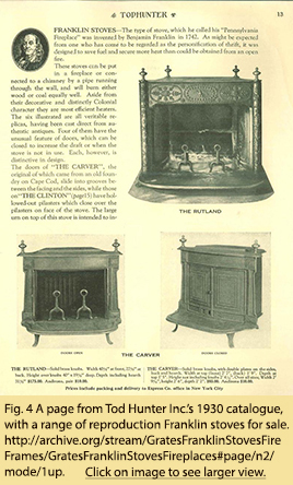 Fig. 4 A page from Tod Hunter Inc.'s 1930 catalogue, with a range of reproduction Franklin stoves for sale. http://archive.org/stream/GratesFranklinStovesFireFrames/GratesFranklinStovesFireplaces#page/n2/mode/1up