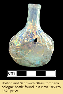 Boston and Sandwich Glass Company cologne bottle found in a circa 1850 to 1870 privy.